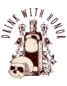 Drink with honor Tshirts Online, The Creator, Shirt Designs, Drink, Amazon, Art, Art Background, Beverage, Amazons