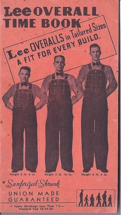 Lee Overall Time Book; Lee Overalls in Tailored Sizes, A Fit for Every Build 1947 Retro Outfits, Sport Outfits, Vintage Outfits, Vintage Fashion, Vintage Labels, Vintage Posters, Vintage Jeans, Vintage Stuff, Vintage Advertisements