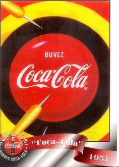 1951 Coca-Cola advertising with darts hitting the spot.