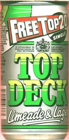 Top Deck Drinks.Used to think we were so grown up drinkin' this.