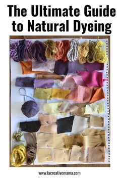 The ultimate guide to natural dyeing, what you need to know - La creative mama Fabric Yarn, How To Dye Fabric, Fabric Crafts, Wool Yarn, Natural Dye Fabric, Natural Dyeing, Textile Dyeing, Dyeing Fabric, Textile Art