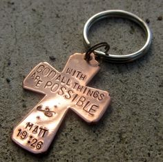 Custom Hand Stamped 1 Cross keychain  your by DesignByAnyOtherName, $22.00 Love this verse