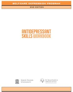 The Antidepressant Skills Workbook < explains how depression can be effectively managed according to the best available research, and gives a step-by-step guide to changing patterns that trigger depression.  In this self-care guide, we show how to use cognitive and behavioural methods to make important changes in thinking and actions that help one to emerge from depression and make it less likely to recur.