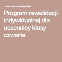 Program rewalidacji indywidualnej dla uczennicy klasy czwarte