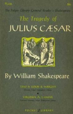 an analysis of the book julius caesar by william shakespeare Julius caesar william shakespeare's shakespeare theatre company 3 letter from michael kahn 3 out of the past by akiva fox 4 synopsis 7 about the playwright 9.