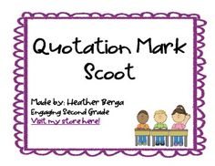 I love scoot activities! This one is such great review for quotation marks! This would be great for second graders or as a review for third graders! Visit my store to purchase: http://www.teacherspayteachers.com/Store/Engaging-Second-Grade