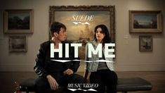 Suede - Hit Me | this is not about vandalism but art and youth