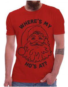 Christmas: Where's My Ho's At?  - buy yours now at www.firetrend.co.uk. #christmas #xmas #santa #hohoho #firetrend #christmastshirt Mens Christmas T Shirts, Christmas Jumpers, Jumper Designs, College Fashion, Neck T Shirt, Santa, Xmas, Hoodies, Mens Tops