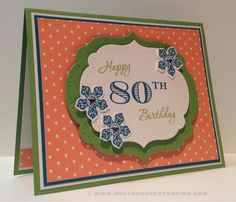 Memorable Moments for 90th Birthday Cards, Making Cards, Pretty Cards, Quebec, Cardmaking, Stampin Up, Card Ideas, How To Memorize Things, Projects To Try
