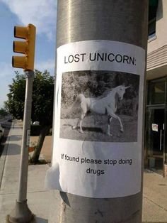 "hahahaha ""if found please quit doing drugs"""