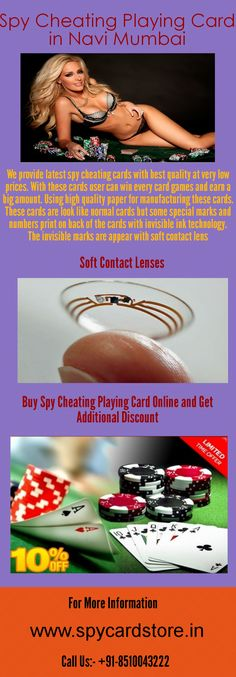 Get exciting offers on spy cheating playing cards. We provide high quality spy cards at low prices in Navi Mumbai. Spy playing cards are best device for win every card games. Plays the cards game with spy cards win lots of money. These cards are design in way that nobody recognizes that you play the special marked cards. Best quality material using of manufactured these cards. Buy online and get additional discount on online payment. To know more…