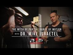 The Myth of Partial Range of Motion with Dr. Mike Israetel | JTSstrength.com - YouTube