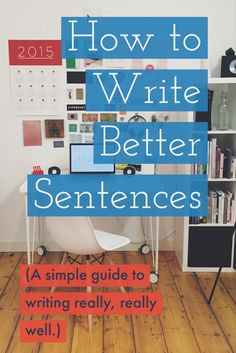 How to write better sentences and improve your writing skills. Writing Advice, Writing Resources, Teaching Writing, Writing Help, Essay Writing, Writing A Book, Fiction Writing, Business Writing Skills, Blog Writing Tips