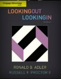 Looking Out Looking In  Ronald B Adler 13th edition PB Russell F. Proctor 11 #Textbook