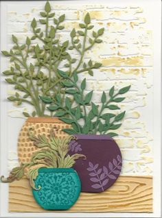 """vases cut with circle and oval dies, design and """"lip"""" added, greenery dies, by Kathy LeDonne at splitcaoststampers"""