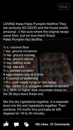 Paleo pumpkin muffins. Try using 2 tsp of pumpkin pie spice instead of individual spices.