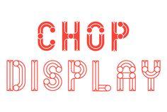 Chop Typeface - Duane Dalton