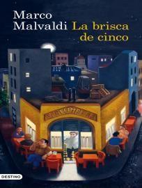 La brisca de cinco de Marco Malvaldi. Descargar eBook | Bajalibros.com