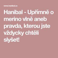 Hanibal - Upřímně o merino vlně aneb pravda, kterou jste vždycky chtěli slyšet!