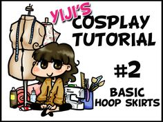 Cosplay Tutorial 02-Hoopskirts by Yiji.deviantart.com