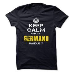 #t-shirt... Cool T-shirts (Best Sales) Keep Calm and Let GERMANO deal with it  . BazaarTshirts  Design Description: hold calm ... - http://tshirt-bazaar.com/automotive/best-sales-keep-calm-and-let-germano-handle-it-bazaartshirts.html