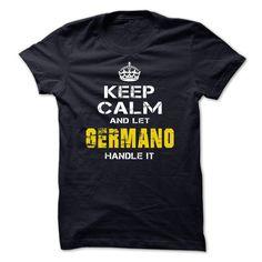 #t-shirt... Cool T-shirts (Best Sales) Keep Calm and Let GERMANO deal with it  . BazaarTshirts  Design Description: hold calm ... - http://tshirt-bazaar.com/automotive/best-sales-keep-calm-and-let-germano-handle-it-bazaartshirts.html