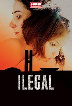 Ilegal (2014) | http://www.getgrandmovies.top/movies/6183-ilegal |