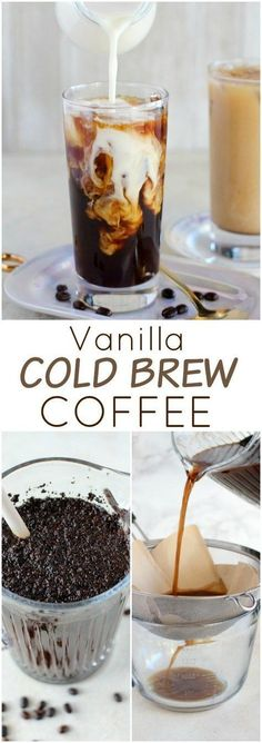 to the Many Kinds of Coffee Vanilla Cold Brew Coffee - Easy homemade cold brew coffee infused with vanilla bean and served with vanilla creamer. Cold Brew Coffee - Easy homemade cold brew coffee infused with vanilla bean and served with vanilla creamer. Homemade Cold Brew Coffee, Cold Brew Coffee Recipe, Cold Brewed Coffee, Iced Coffee Recipes, Cold Coffee Drinks, Best Cold Brew Coffee, Espresso Recipes, Cold Brew Kaffee, Cafeteria Menu