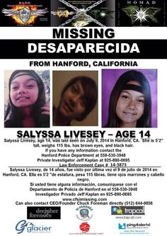 7/9/2014: Salyssa Livesey, age 14, is missing from Hanford, California.