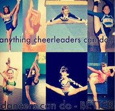 "one pinner said""Sorry to those who are cheerleaders!! I just felt like pinning this"" i say......SOOOOO TRUE!!!!"