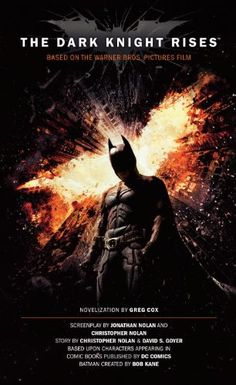 The Dark Knight Rises: The Official Novelization « Library User Group
