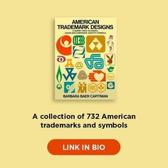 LINK IN BIO  http://ift.tt/2tzDBQB - BOOK SUGGESTION A collection of 732 American trademarks and symbols is widely representative of major trends in American trademark design.