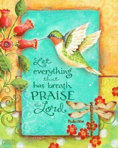 Let Everything Praise the Lord Hummingbird Hand Lettered Psalm 150 8x10 Christian Scripture Inspirat