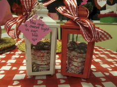 """You are a sweet light in our life"". Fill a lantern with Valentines treats for a teacher gift"