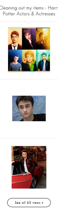 """""""Cleaning out my items - Harry Potter Actors & Actresses"""" by firewitch23 ❤ liked on Polyvore featuring harry potter, daniel radcliffe, people, boys, celebrities, men, pictures, neville longbottom, guys and models"""