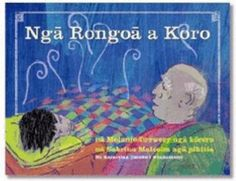 Koro seems to have an unappetising remedy for everything, from blisters to blocked noses. But could his enthusiasm for Māori rongoā (medicine) turn out to be contagious? Includes brief factual information on Māori herbal remedies.