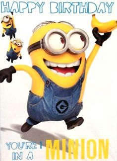 Happy Birthday to you from the Minions!