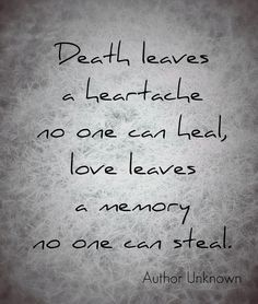 Memories death quotes sayings loss of a loved one quotes love quotes in mem The Words, Quotes To Live By, Me Quotes, Loss Of A Loved One Quotes, Death Quotes For Loved Ones, After Life, All Family, Grief, In This World