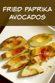 Fried Paprika Avocados - they melt in your mouth!