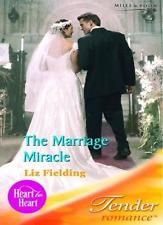 The Marriage Miracle (Tender Romance) By Liz Fielding