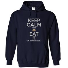 Keep Calm And Eat Pie T-Shirts, Hoodies. Check Price Now ==►…