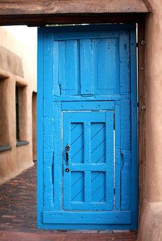 love the beautiful, colorful, rustic doors of Santa Fe, NM