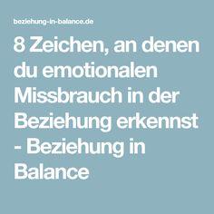 8 Zeichen, an denen du emotionalen Missbrauch in der Beziehung erkennst - Beziehung in Balance