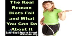 The Real Reason Diets Fail and What You Can Do About It | Family Health Freedom Network