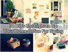Diy Projects: 10 DIYS To Brighten Up Your Home Office For Spring