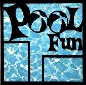 EZLaserDesigns : Pool Fun  scrapbook overlay swimming outdoor playing layout