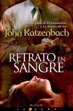 Los libros de Dánae: Retrato en sangre.- John Katzenbach