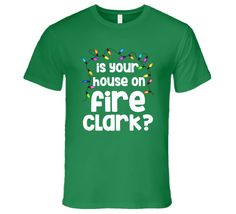 Christmas Vacation Is Your House On Fire Clark T-Shirt Christmas Vacation Shirts, Cute Christmas Outfits, Christmas Pajamas, Christmas Shirts, Ugly Christmas Sweater, Christmas Fun, Christmas Clothes, Ugly Sweater, Christmas Humor