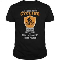 All I Care About Cycling Funny Gift For Any Bicycle Fan Biker Bike Fan - #hoodies for men #hooded sweatshirt dress. PURCHASE NOW => https://www.sunfrog.com/Sports/All-I-Care-About-Cycling-Funny-Gift-For-Any-Bicycle-Fan-Biker-Bike-Fan-Black-Guys.html?id=60505