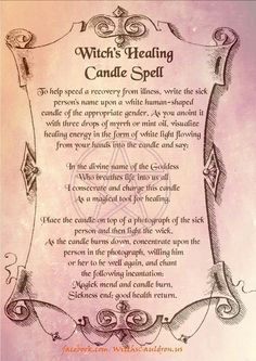 Witch's Healing Candle Spell - To help speed recovery from illness.